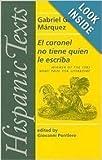 El coronel no tiene quien le escriba (Hispanic Texts) (0719008360) by Marquez, Gabriel Garcia