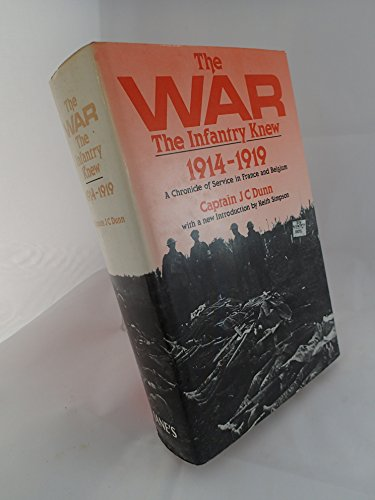 The War the Infantry Knew: A Chronicle of Service in France and Belgium