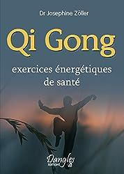 Qi gong exercices énergétiques