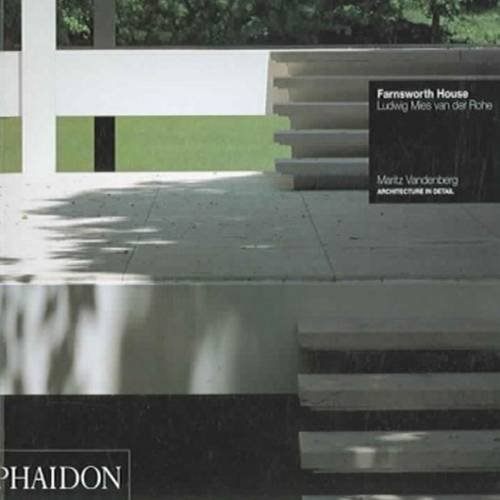 Farnsworth House (Architecture in Detail) (Phaidon Architecture In Detail compare prices)