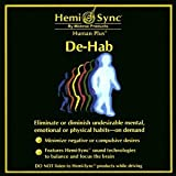 De-Hab Stop Unwanted Habits (Hemi Sync developed by The Monroe Institute)