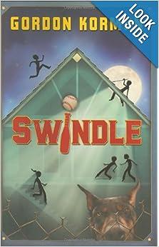Swindle: Gordon Korman: 9780439903448: Amazon.com: Books