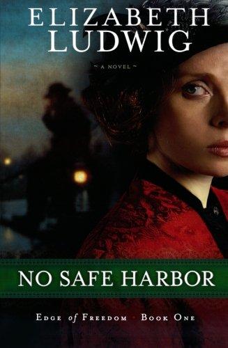 Image of No Safe Harbor (Edge of Freedom)