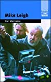 img - for Mike Leigh (British Film Makers) book / textbook / text book