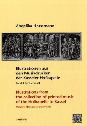 Illustrationen aus den Musikdrucken der Kasseler Hofkapelle 1: Buchschmuck