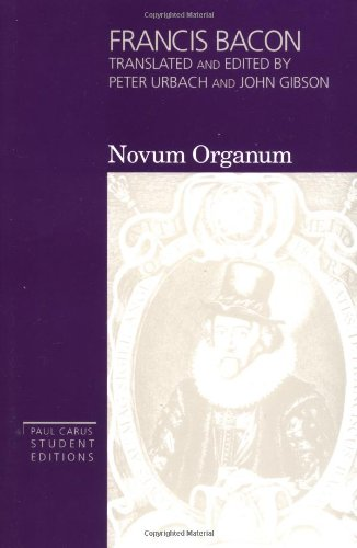 Francis Bacon: Novum Organum - With Other Parts of The...