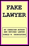 img - for FAKE LAWYER book / textbook / text book