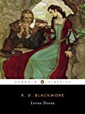 Lorna Doone by Blackmore,R. D.. [2005] Paperback (0143039326) by Blackmore