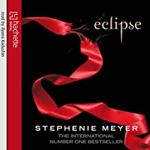 Eclipse: Twilight Series, Book 3 (       UNABRIDGED) by Stephenie Meyer Narrated by Ilyana Kadushin