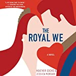 The Royal We | Heather Cocks,Jessica Morgan