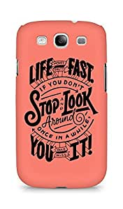 AMEZ life moves pretty fast Back Cover For Samsung Galaxy S3 Neo