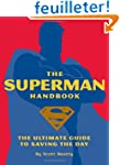 The Superman Handbook: The Ultimate G...