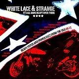 White Lace & Strange