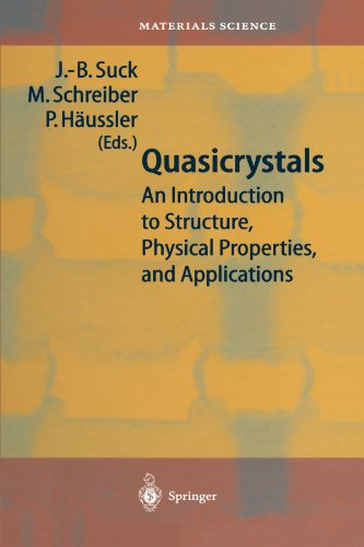 Quasicrystals: An Introduction to Structure, Physical Properties and Applications (Springer Series in Materials Science)
