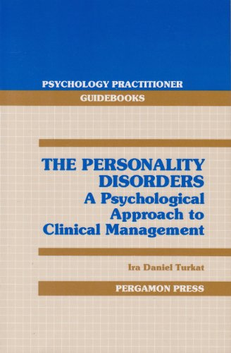 The Personality Disorders: A Psychological Approach to Clinical Management (Psyc
