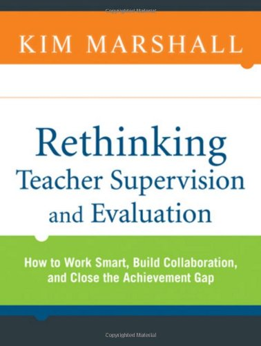 Rethinking Teacher Supervision and Evaluation: How to...