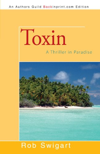Toxin: A Thriller in Paradise