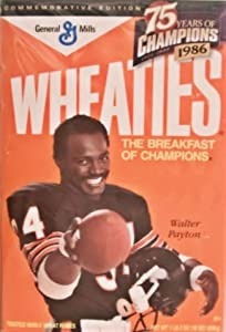Commemorative Edition Wheaties Box (Full Size & Unopened) Featuring Walter Payton