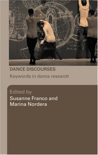Dance Discourses: Keywords In Dance Research