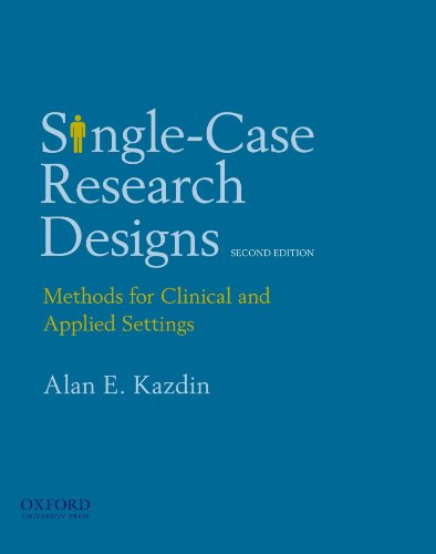 Single-Case Research Designs: Methods for Clinical and...