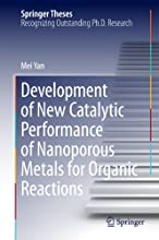 Development of New Catalytic Performance of Nanoporous Metals for Organic Reactions Springer Theses