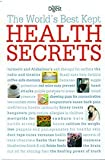 img - for The World's Best Kept Health Secrets book / textbook / text book