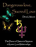 img - for Dangerous Love, Sacred Love book / textbook / text book