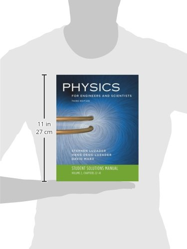 Student Solutions Manual to Accompany Physics for Engineers and Scientists: Volume 2, Chapters 22-41: Student Solutions Manual v. 2