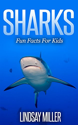 Free Kindle Book : Sharks: Fun Facts For Kids