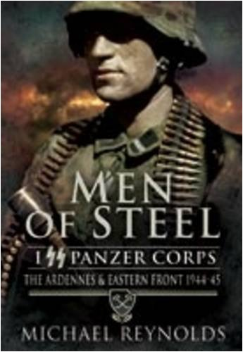 Men of Steel: The Ardennes and Eastern Front 1944-45 (Buy Man Of Steel)