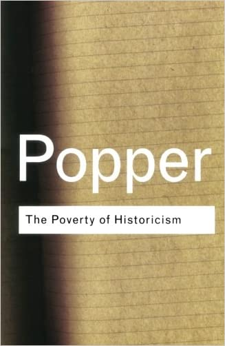 The Poverty of Historicism (Routledge Classics) written by Karl Popper