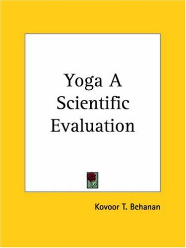 Yoga a Scientific Evaluation