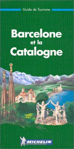 Michelin THE GREEN GUIDE Barcelone et la Catalogne, 1e