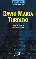 David Maria Turoldo. Invito alla lettura
