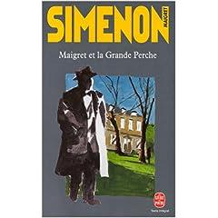 Maigret et la Grande Perche - Georges Simenon