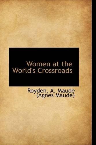 Women at the World's Crossroads