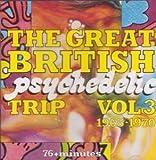 Great British Psychedelic Trip Vol 3 1965-1970