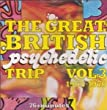Great British Psychedelic Trip Vol 3 1965-1970