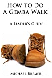 img - for How to Do a Gemba Walk book / textbook / text book