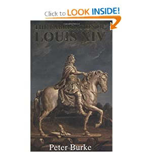 The Fabrication of Louis XIV Peter Burke