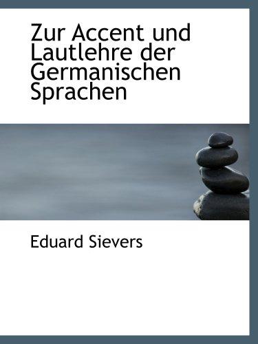 Zur acento und Lautlehre der Germanischen Sprachen