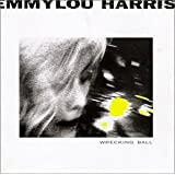 Wrecking ballby Emmylou Harris
