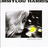 Wrecking ballby Emmylou Harris