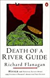Death Of A River Guide (0140257853) by Richard Flanagan