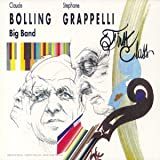 echange, troc Claude Bolling Big Band, Stéphane Grappelli - First Class