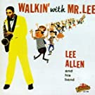 Walkin With Mr Lee