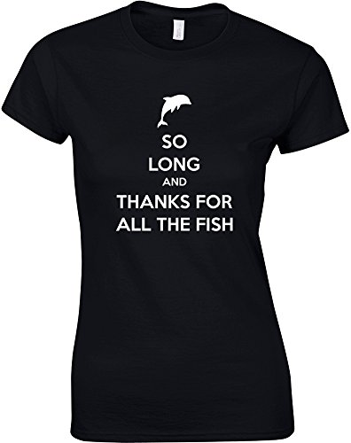 So Long And Thanks For All The Fish, Ladies Printed T-Shirt – Black/White L = 6-8