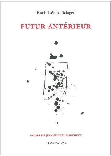 Futur anterieur roch gerard salager la dragonne francais for Future interieur