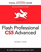 Flash Professional CS5 Advanced for Windows and Macintosh: Visual QuickPro Guide ebook download