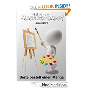 Berte bastelt einen Manga (German Edition) Ronny Bertram and Peter Saliger